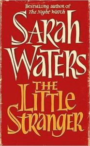 best halloween reads the little stranger by sarah waters