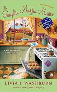 pumpkin muffin murder by livia washburn a thanksgiving novel
