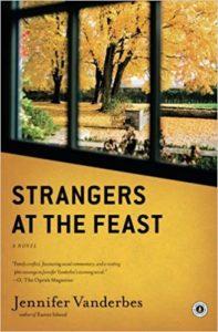 strangers at the feast by jennifer vanderbes a thanksgiving novel