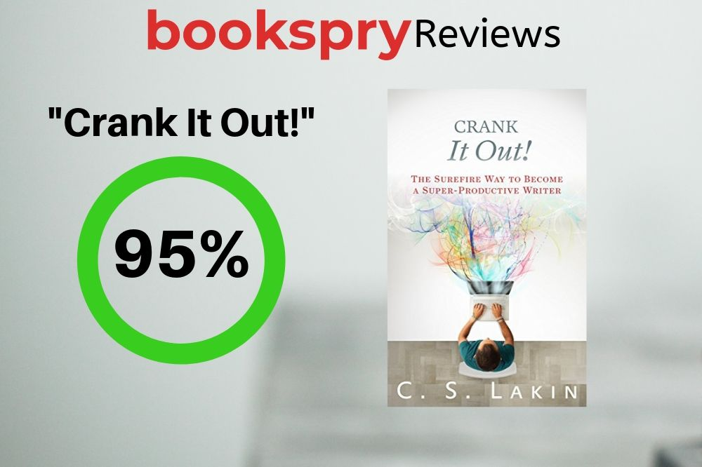 "Review: ""Crank it Out"" by C.S. Lakin"