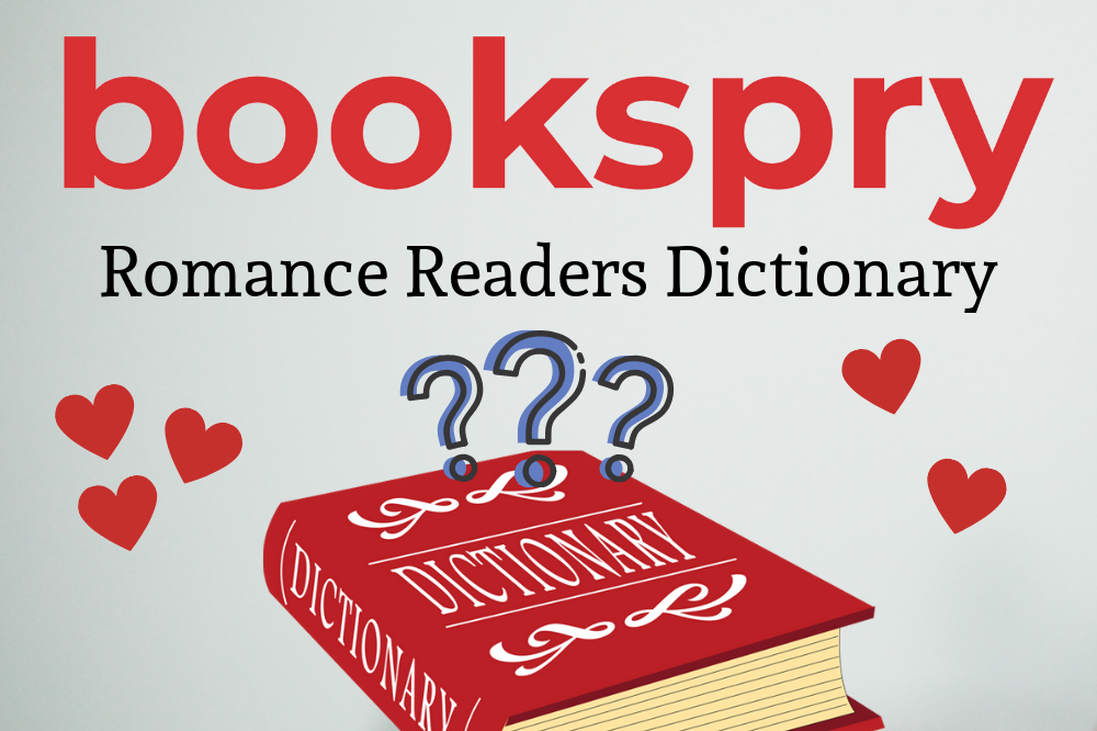 What the HEA? The Romance Glossary of Terms