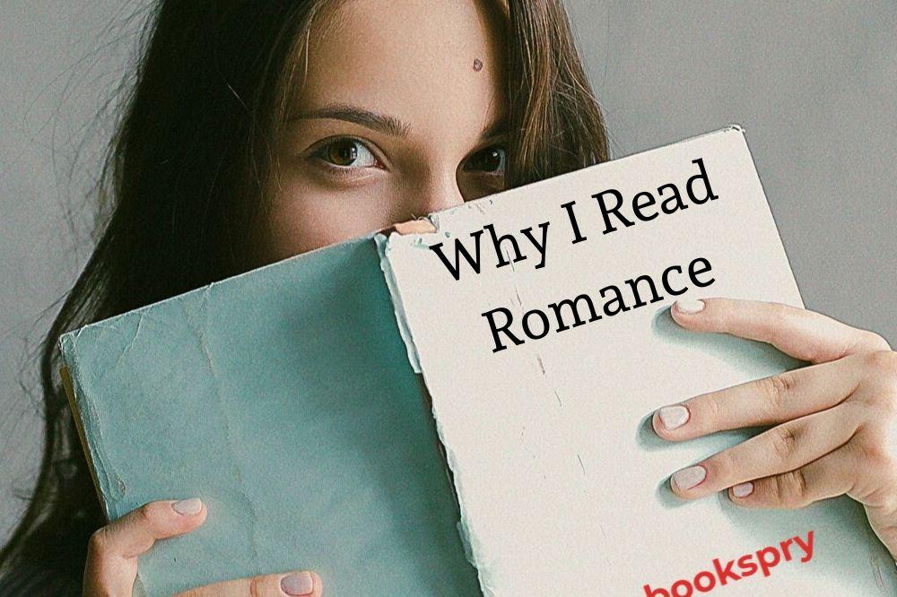 Why I Read Romance
