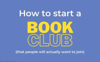 How to Start a Book Club that People will Actually want to Join